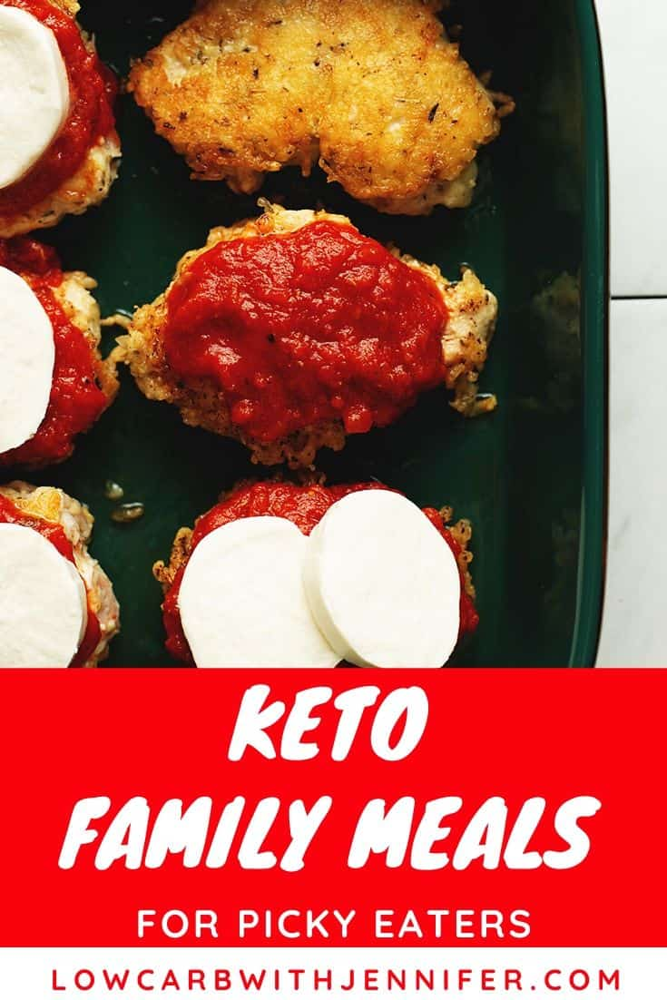 Family Friendly Keto Meals For Picky Eaters Low Carb With Jennifer