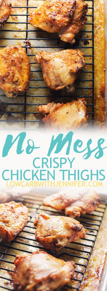 No mess crispy baked chicken thighs are so easy to make with no skillet and no grease splatter all over your kitchen! A perfect paleo and low carb compliant dinner.
