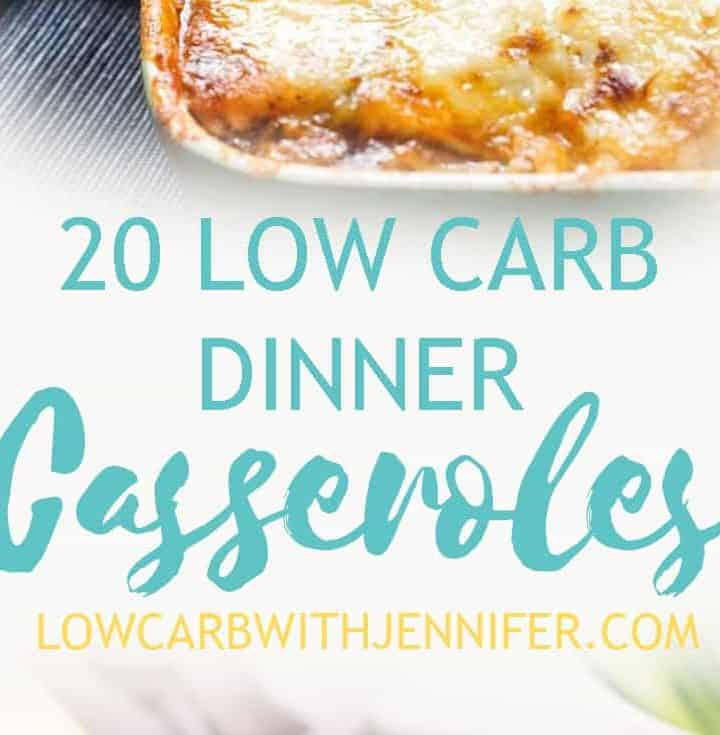 20 low carb dinner casseroles