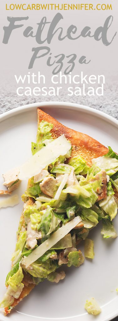 Classic caesar salad with chicken piled high on a fathead pizza crust. Perfect for a quick and easy low carb dinner or low carb lunch! #lowcarbmeals #ketomeals #lowcarbrecipes #ketorecipes