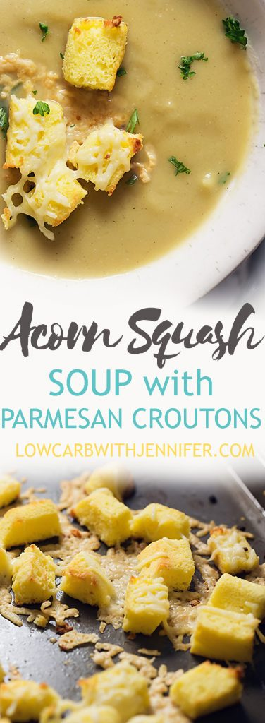 Silky smooth acorn squash soup with homemade low carb and gluten free croutons crusted in parmesan cheese.  #souprecipes #lowcarbrecipe #lowcarbrezepte #lowcarbdiet