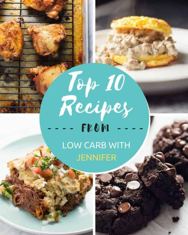 Jenniferbanz.com most popular low carb recipes of 2017! #lowcarbrecipe #lowcarbdiet #ketofoods #ketodiet #ketorecipes