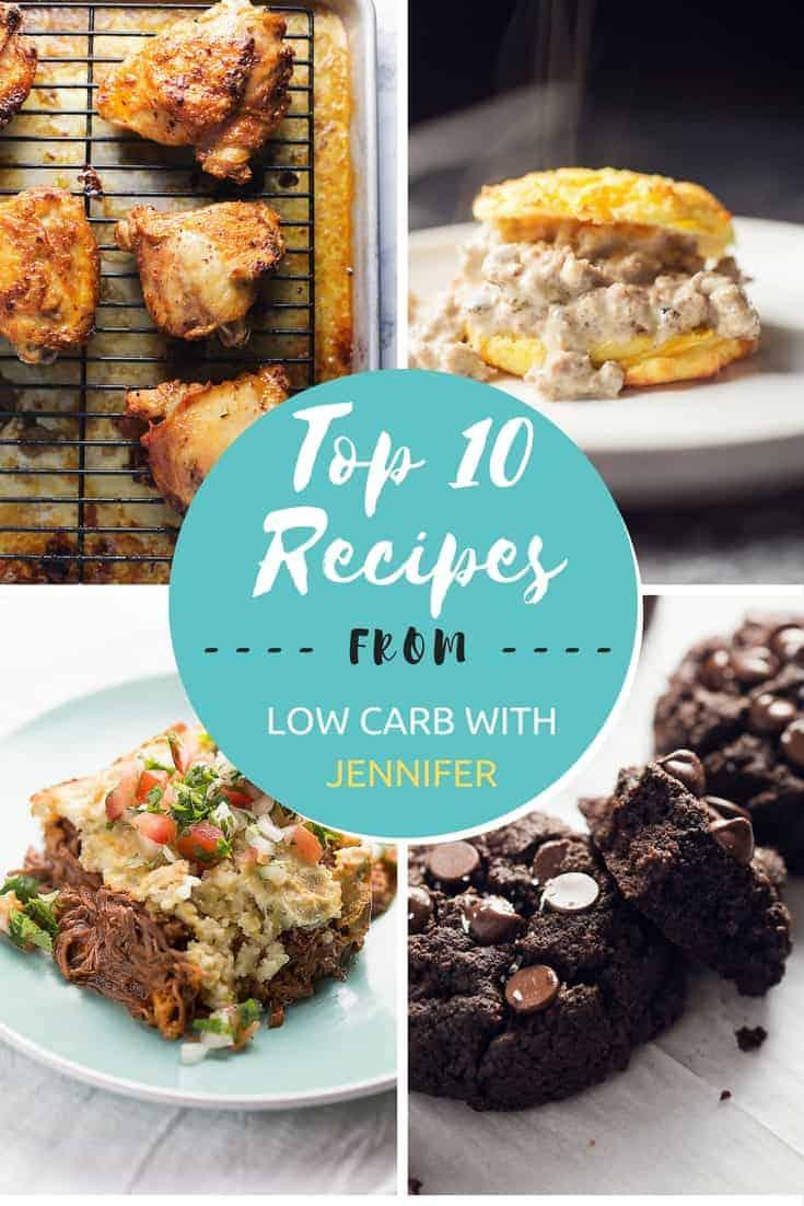 Jenniferbanz.com most popular low carb recipes of 2017! #lowcarbrecipe #lowcarbdiet #ketofoods #ketodiet #ketorecipes