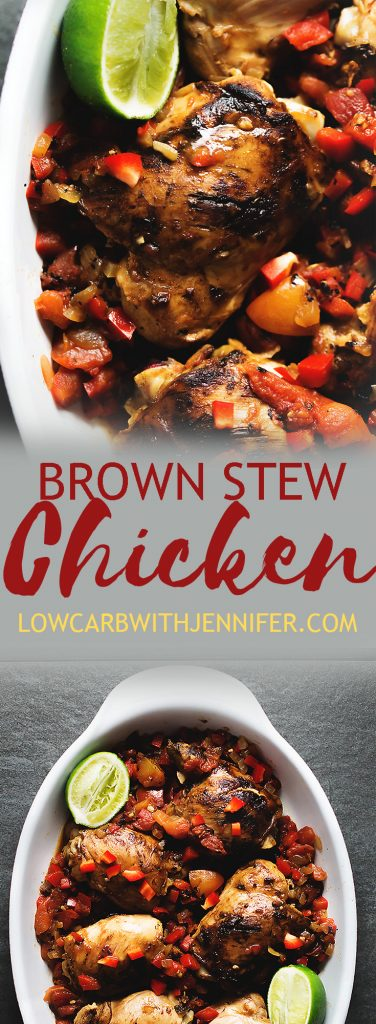 This brown stew chicken is full of flavor and super easy to make.  It has chicken thighs, lime juice, ginger, fire roasted tomatoes, and red bell pepper.  From jenniferbanz.com #lowcarbrecipes #ketogenicdiet #ketorecipe #easydinnerrecipes #healthyrecipes