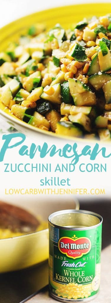 This parmesan zucchini and @delmontebrand corn skillet is a colorful and flavorful side dish that can be on the table in under 20 minutes! (sponsored) #lowcarbrecipes #healthyrecipes #lowcarbdiet #easyrecipes