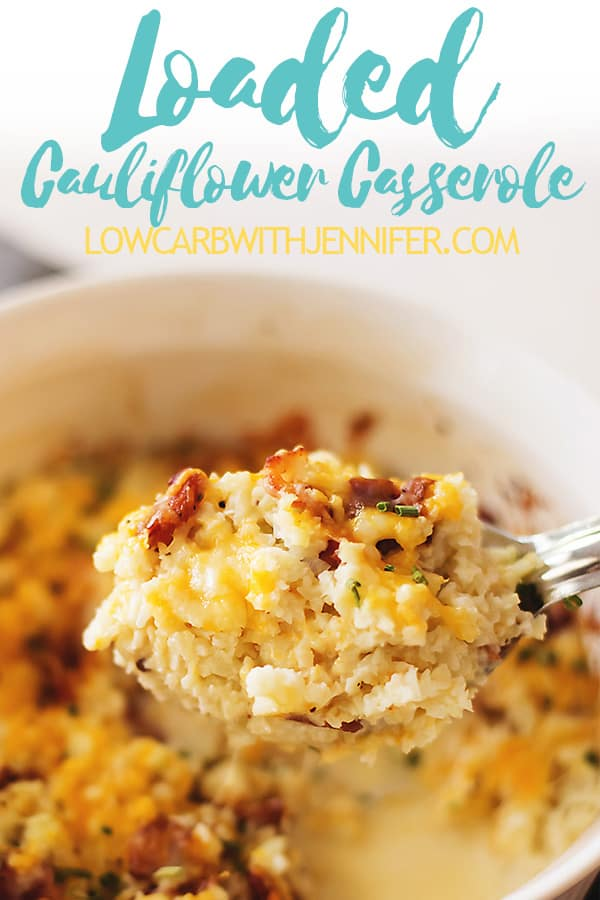 The pinterest pin for loaded cauliflower casserole