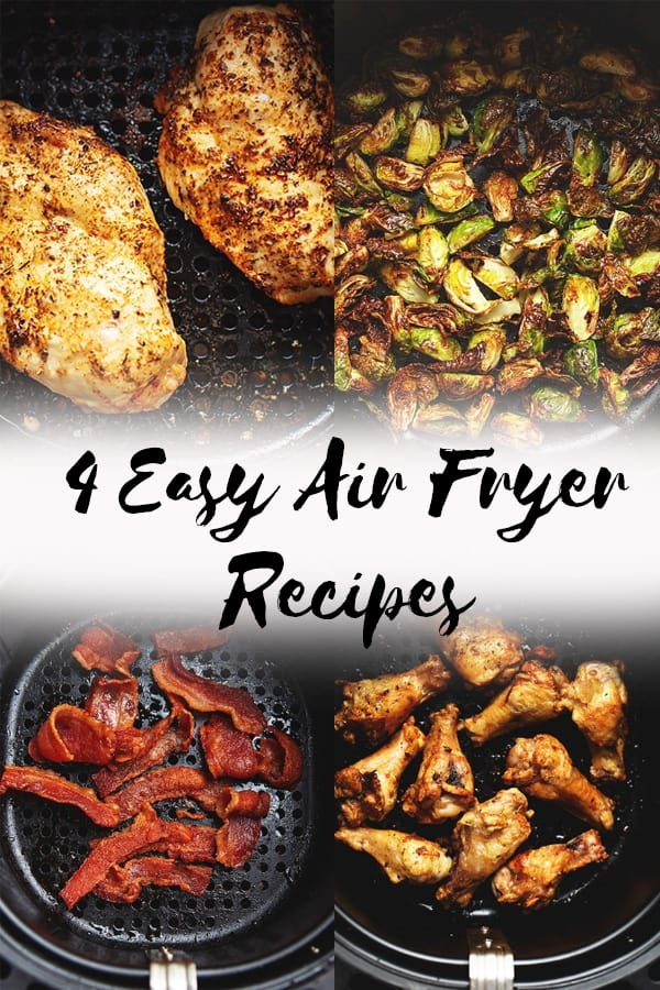 These are the easiest Air Fryer recipes...perfect for those who are new to the air fryer! I show you how to make bacon, chicken wings, Brussels sprouts, and chicken breast. #ketorecipes #lowcarbrecipes #airfryerrecipes