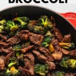 beef and broccoli in a skillet